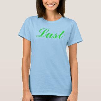 LUST T-Shirt