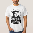 Luther is my HOMEBOY T-Shirt
