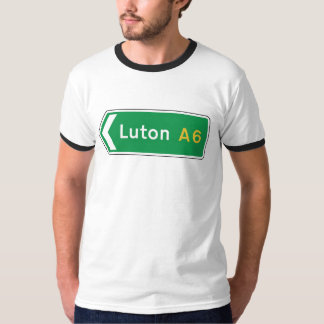 Luton, UK Road Sign T Shirt