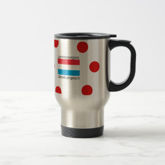 Luxembourg Flag And Luxembourgish Language Design Travel Mug
