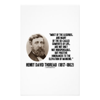 Luxuries Comforts Of Life Hindrances Quote Thoreau Stationery