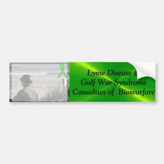 Lyme Disease Gulf War Syndrome, Biowarfare Bumper Bumper Sticker