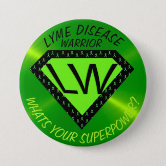 Lyme Disease Warrior Superpower Button