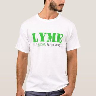 LYME is a four letter word - WHITE T-Shirt