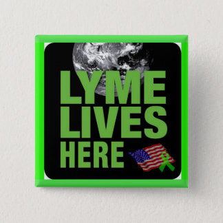 Lyme Lives Here Button