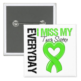 Lymphoma Everyday I Miss My Twin Sister 2 Inch Square Button