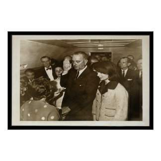 Lyndon Johnson Taking Oath on Air Force One Poster
