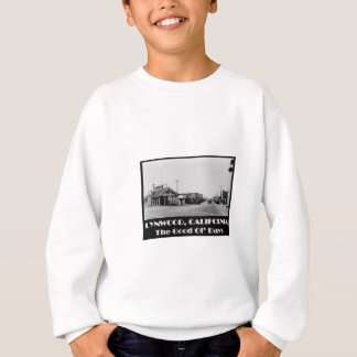 Lynwood California Back When Sweatshirt