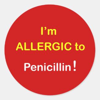 m6 - I'm Allergic - PENICILLIN. Classic Round Sticker
