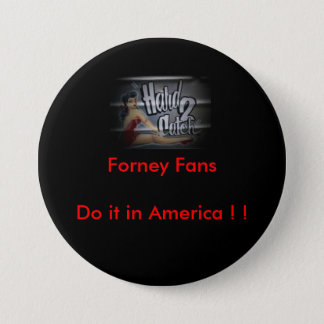m_447dd785d25ef42ef20b62332b0eaa88, Forney Fans... 3 Inch Round Button