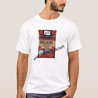 M-Dub Beef Jerky - Messin' with Sasquatch T-Shirt