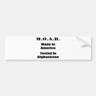 M.O.A.B. Made In America Tested In Afghanistan Blk Bumper Sticker