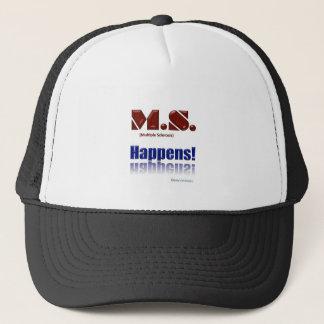 M.S. Happens! Trucker Hat