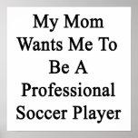 Ma maman veut que je soit un footballeur professio affiche