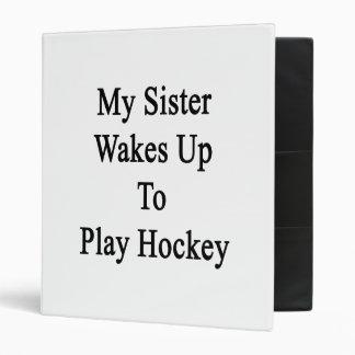 Ma soeur se réveille pour jouer à l'hockey