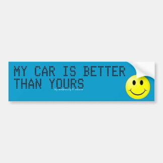 """""""ma voiture est meilleure que le vôtre"""" adhésif po autocollant de voiture"""