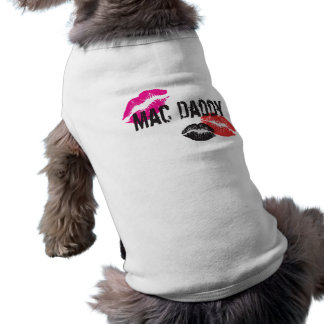 Mac Daddy Shirt