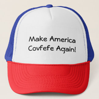 MACA Make America Covfefe Again! Trucker Hat