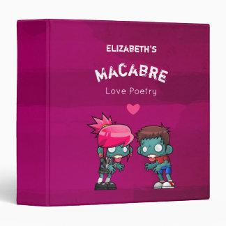 Macabre Love Poetry Zombie Vinyl Binders