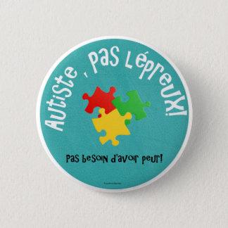 Macaron Autiste, pas lépreux 2 Inch Round Button