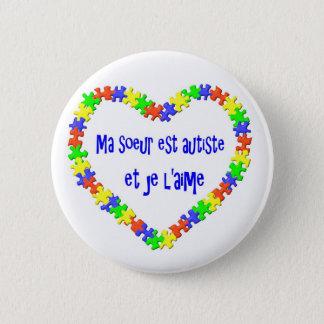 Macaron Ma soeur est autiste et je l'aime 2 Inch Round Button
