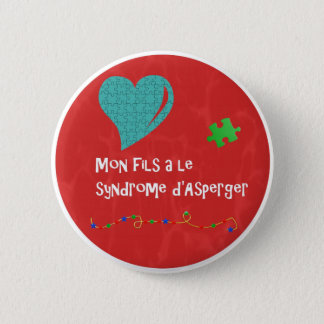 Macaron Mon fils a le syndrome d'Asperger 2 Inch Round Button