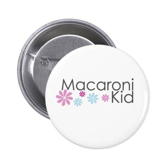 Macaroni Kid button