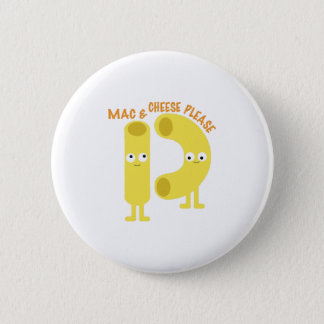 macaroni_mac and cheese please 2 inch round button