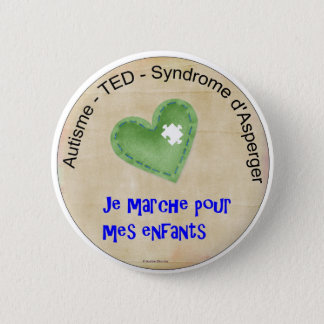 Macaroon I walk for my children 2 Inch Round Button