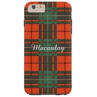 Macaulay clan Plaid Scottish tartan Tough iPhone 6 Plus Case