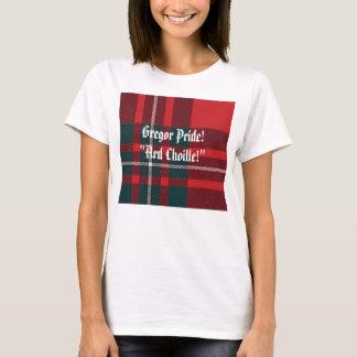 """MacGregor Plaid, Gregor Pride!""""Ard Choille!"""" T-Shirt"""