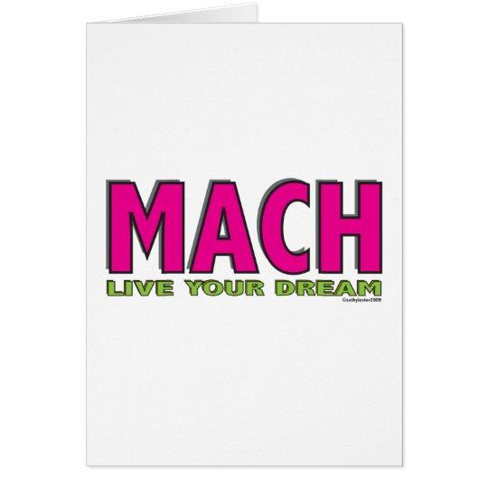MACH- Live Your Dream Card