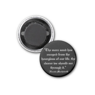 Machiavelli quote magnet