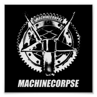 MACHINECORPSE POSTER