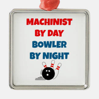 Machinist by Day Bowler by Night Silver-Colored Square Ornament