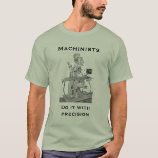 Machinists T-Shirt