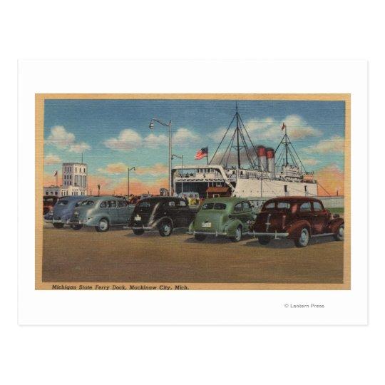 Mackinaw City, MI - View of MI State Ferry Dock Postcard