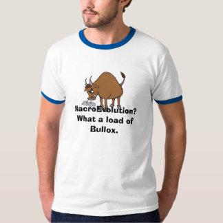 MacroEvolution? What a load of Bullox. T-Shirt