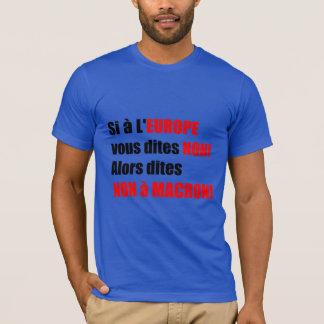 Macron = Europe = Mondialisation - Blue Men Tee