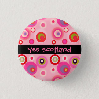 Mad about Pink Yes Scotland Independence Button