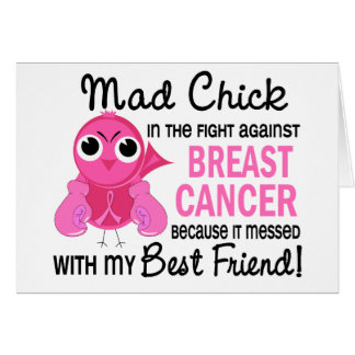 Mad Chick 2 Best Friend Breast Cancer Greeting Card