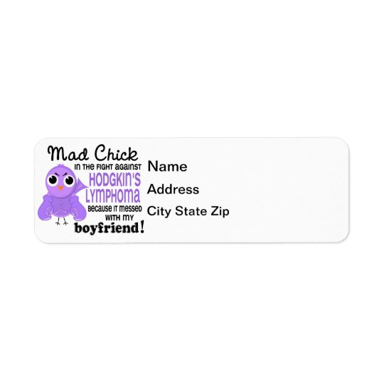 Mad Chick 2 Boyfriend Hodgkin's Lymphoma / Disease Return Address Label