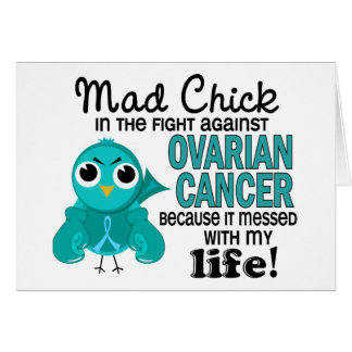 Mad Chick 2 My Life Ovarian Cancer Greeting Card