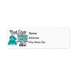 Mad Chick 2 My Life Ovarian Cancer Return Address Label