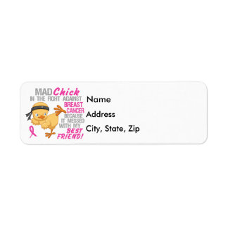 Mad Chick Messed With Best Friend 3 Breast Cancer Return Address Labels