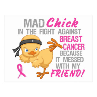 Mad Chick Messed With Friend 3 Breast Cancer Post Card