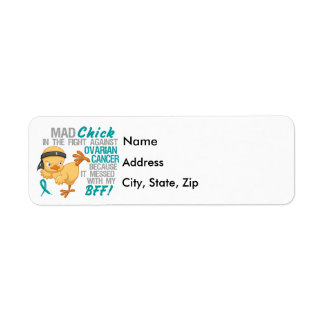 Mad Chick Messed With My BFF 3 Ovarian Cancer Return Address Labels