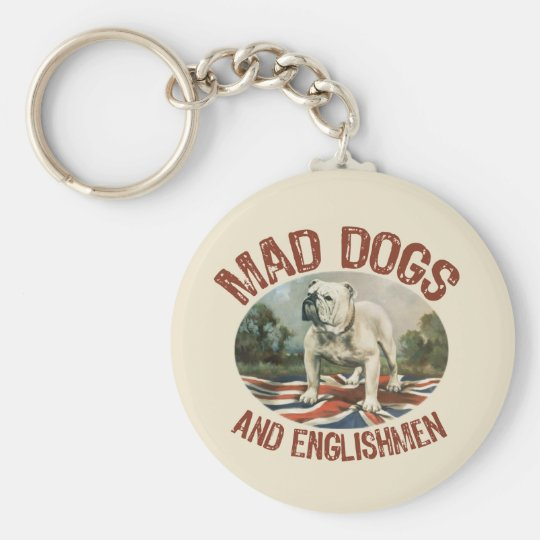 Mad Dogs & Englishmen Basic Round Button Keychain