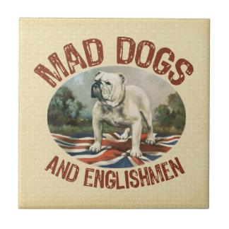 Mad Dogs & Englishmen Tile