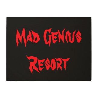 Mad Genius Resort Wood Sign Dorm Nerd Gift Decor Wood Print